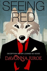 Seeing Red by Davonna Juroe